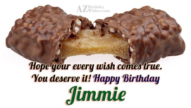 Happy Birthday Jimmie - AZBirthdayWishes.com