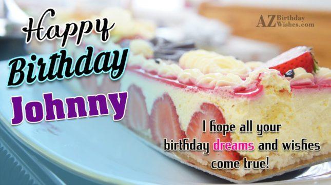 Happy Birthday Johnny - AZBirthdayWishes.com