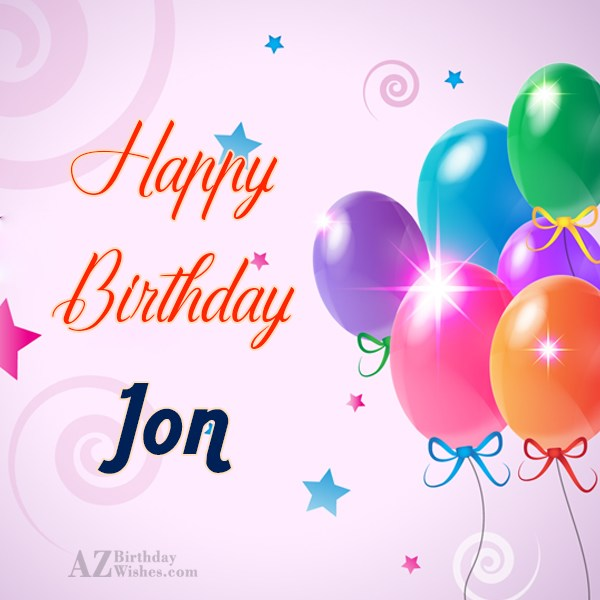 Happy Birthday Jon - AZBirthdayWishes.com