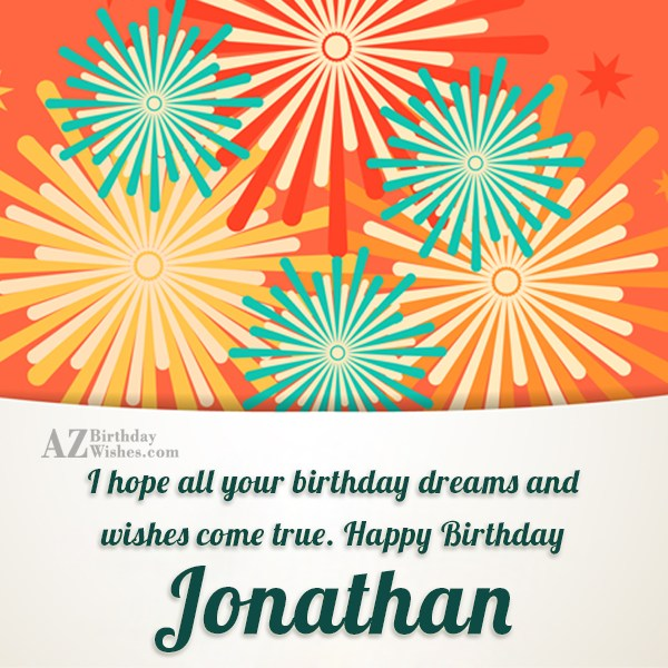 Happy Birthday Jonathan - AZBirthdayWishes.com
