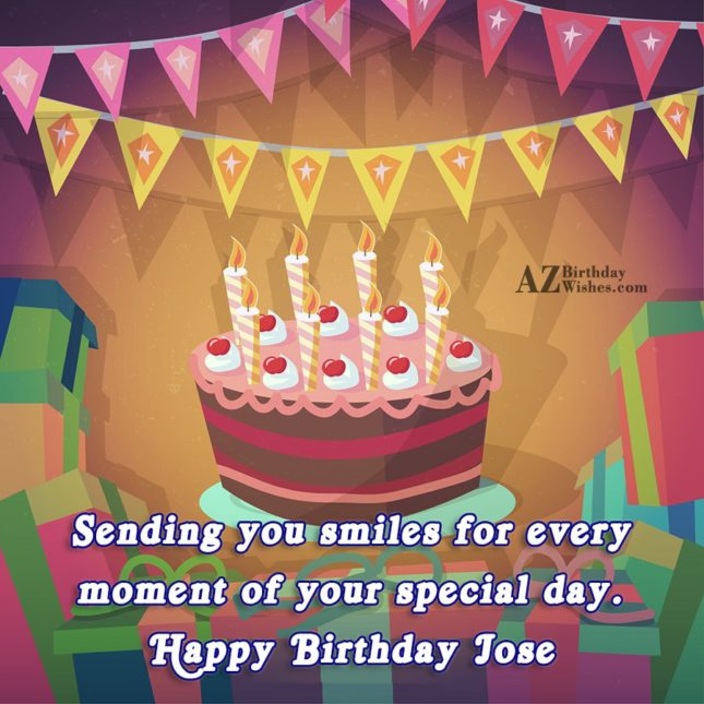 Happy Birthday Jose - AZBirthdayWishes.com