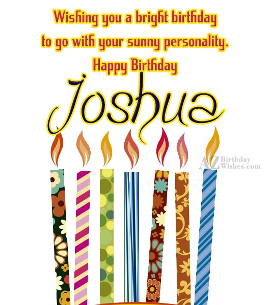Happy Birthday Joshua - AZBirthdayWishes.com