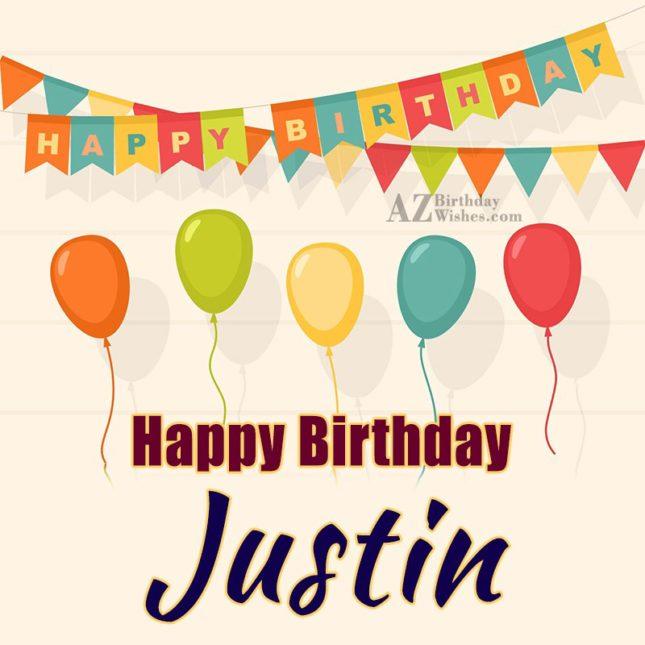 Happy Birthday Justin - AZBirthdayWishes.com