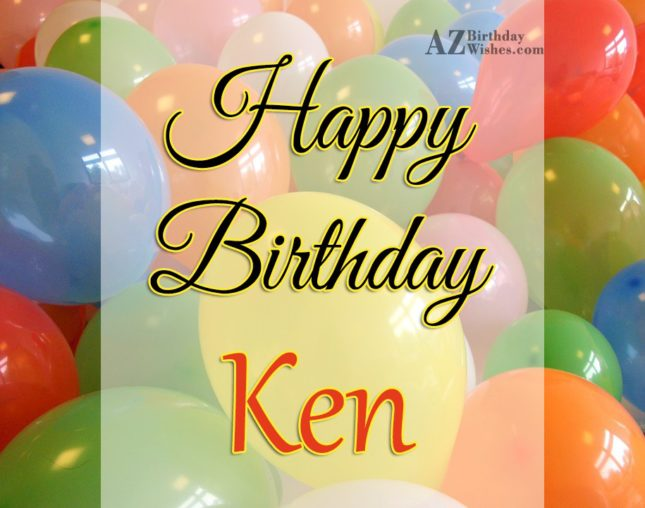 Happy Birthday Ken - AZBirthdayWishes.com