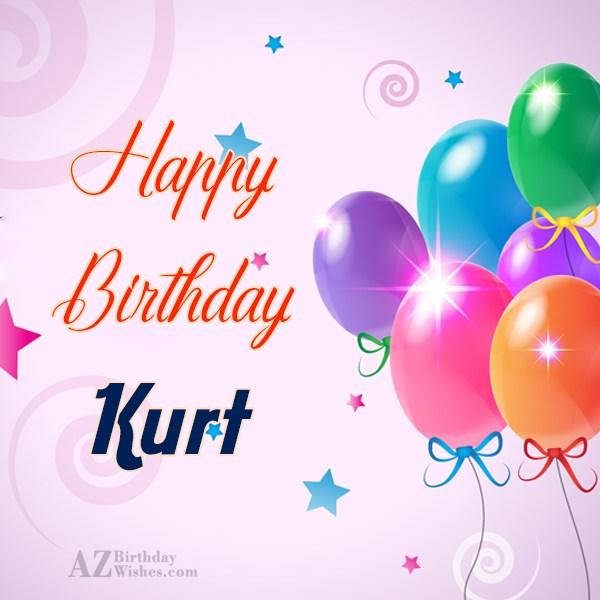 Happy Birthday Kurt - AZBirthdayWishes.com