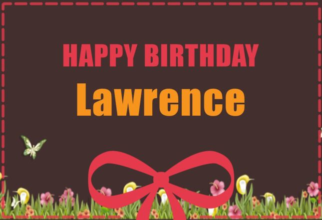 Happy Birthday Lawrence - AZBirthdayWishes.com