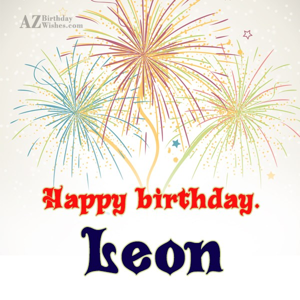 Happy Birthday Leon - AZBirthdayWishes.com