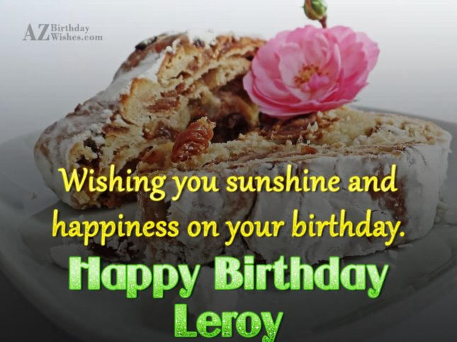 Happy Birthday Leroy - AZBirthdayWishes.com