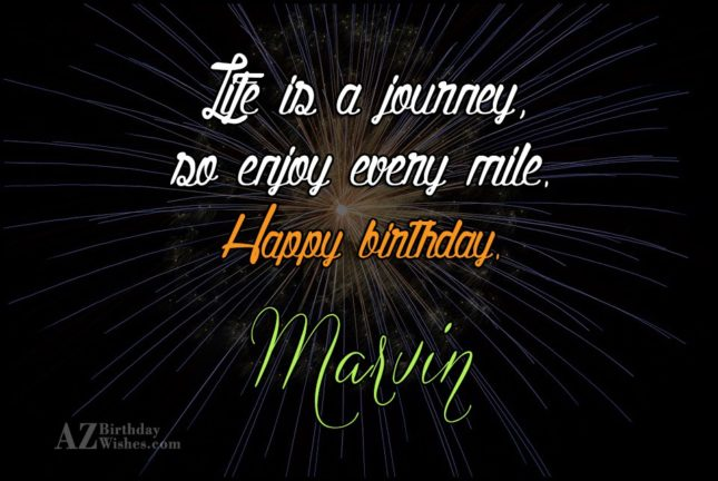 Happy Birthday Marvin - AZBirthdayWishes.com