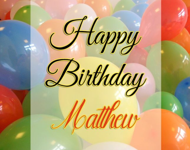 Happy Birthday Matthew - AZBirthdayWishes.com