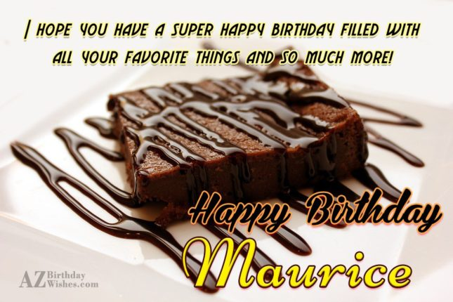Happy Birthday Maurice - AZBirthdayWishes.com