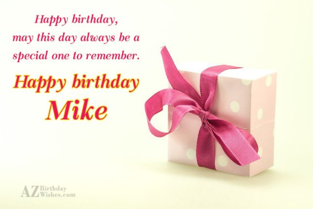 Happy Birthday Mike - AZBirthdayWishes.com