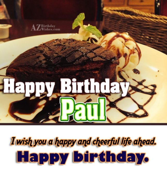 Happy Birthday Paul - AZBirthdayWishes.com