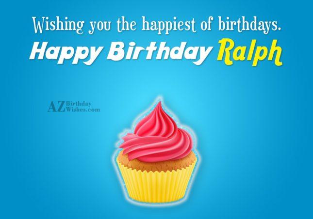 Happy Birthday Ralph - AZBirthdayWishes.com