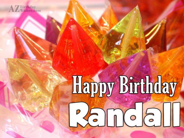 Happy Birthday Randall - AZBirthdayWishes.com