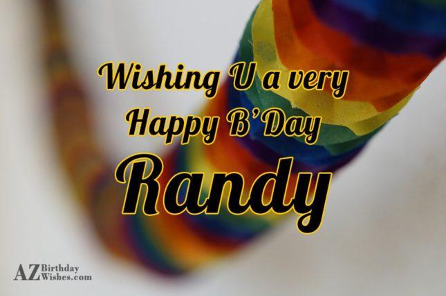 Happy Birthday Randy - AZBirthdayWishes.com