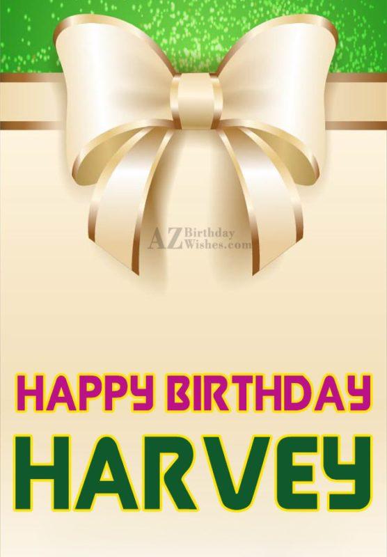 Happy Birthday Harvey - AZBirthdayWishes.com