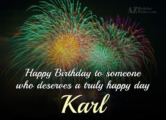 Happy Birthday Karl - AZBirthdayWishes.com