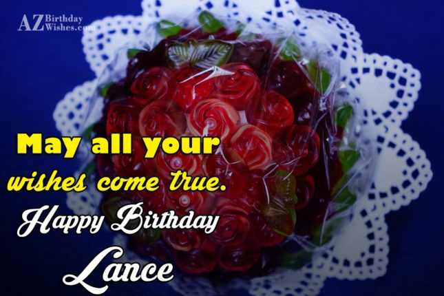 Happy Birthday Lance - AZBirthdayWishes.com