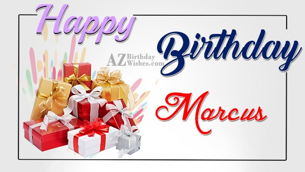 Happy Birthday Marcus - AZBirthdayWishes.com