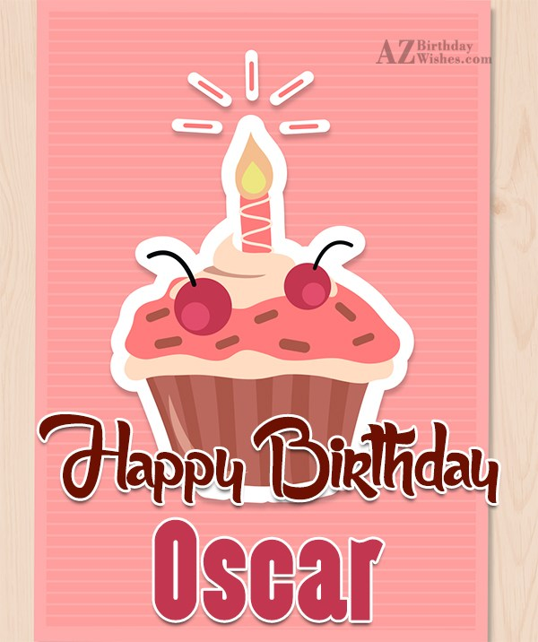 Happy Birthday Oscar - AZBirthdayWishes.com
