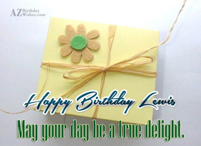Happy Birthday Lewis - AZBirthdayWishes.com