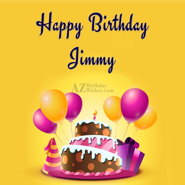Happy Birthday Jimmy