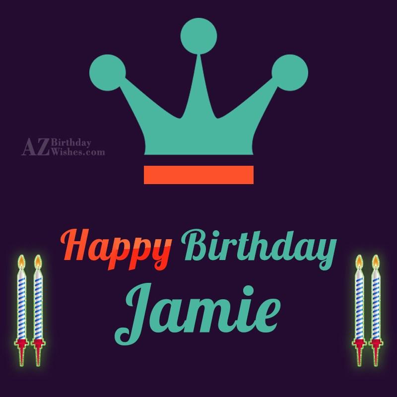 happy birthday jamie
