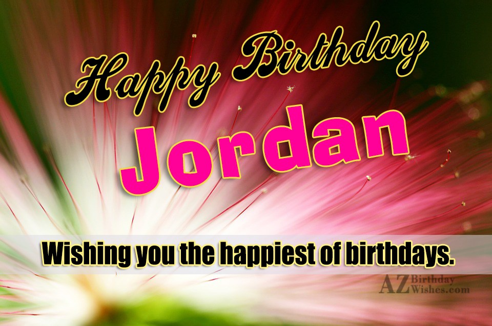 Happy Birthday Jordan