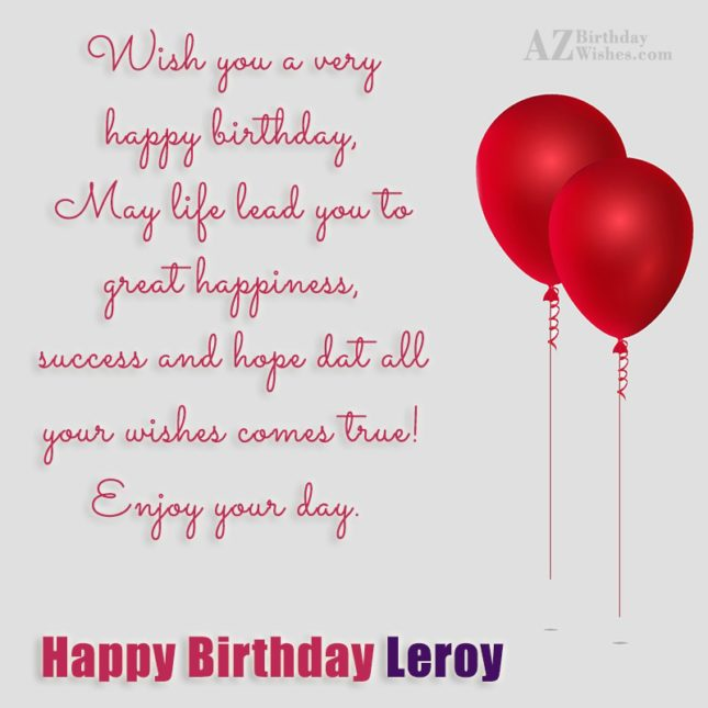 Happy Birthday Leroy