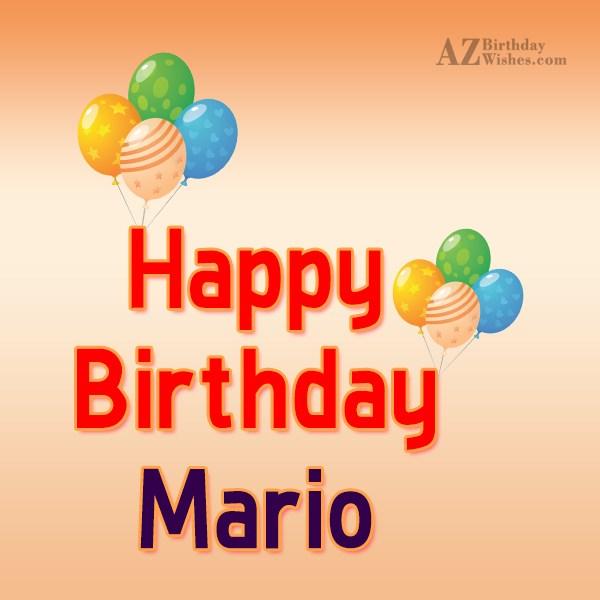 Happy Birthday Mario - AZBirthdayWishes.com