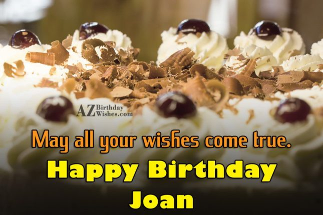 Happy Birthday Joan - AZBirthdayWishes.com