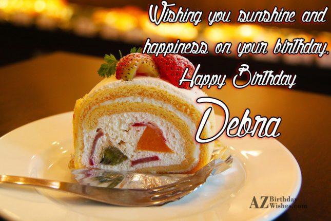 Happy Birthday Debra - AZBirthdayWishes.com