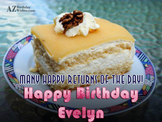 Happy Birthday Evelyn - AZBirthdayWishes.com