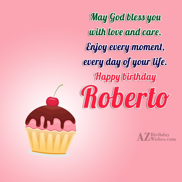 Happy Birthday Roberto - AZBirthdayWishes.com