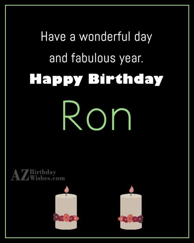 Happy Birthday Ron - AZBirthdayWishes.com