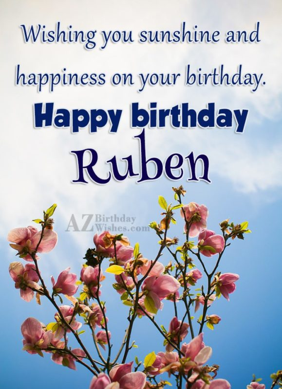 Happy Birthday Ruben - AZBirthdayWishes.com