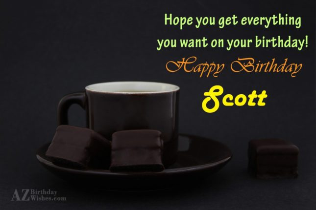 Happy Birthday Scott - AZBirthdayWishes.com