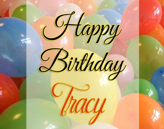 Happy Birthday Tracy - AZBirthdayWishes.com