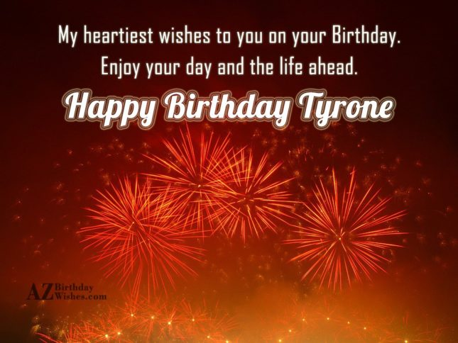 Happy Birthday Tyrone - AZBirthdayWishes.com