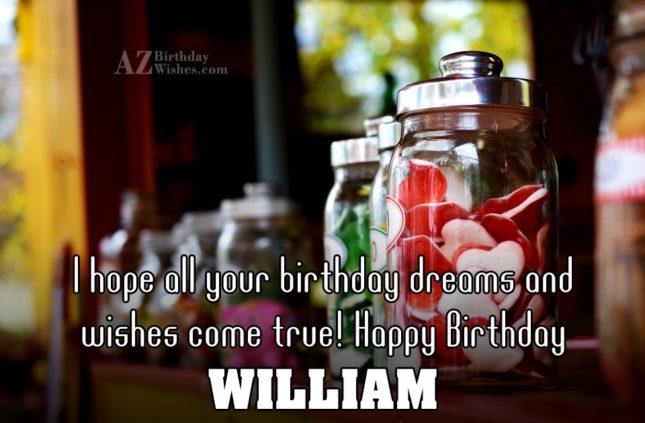 Happy Birthday William - AZBirthdayWishes.com