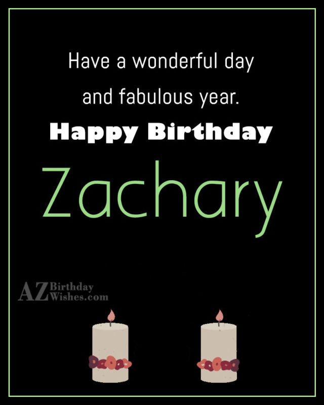 Happy Birthday Zachary - AZBirthdayWishes.com
