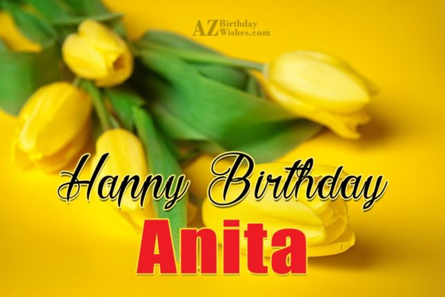 Happy Birthday Anita - AZBirthdayWishes.com