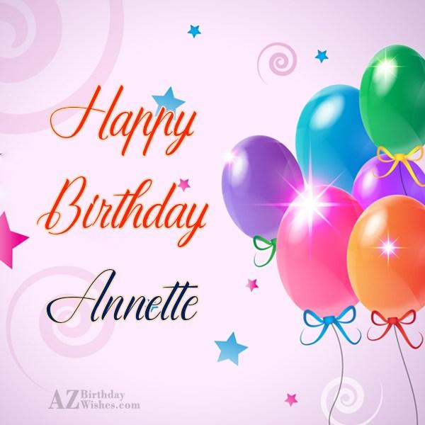 Happy Birthday Annette - AZBirthdayWishes.com