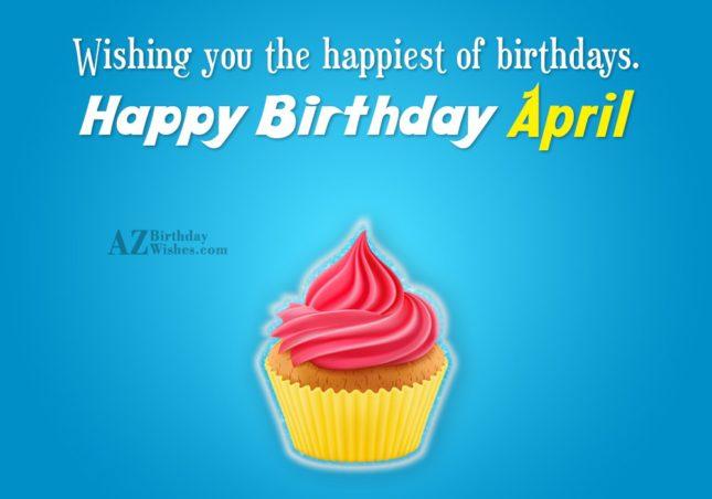 Happy Birthday April - AZBirthdayWishes.com