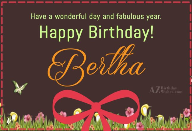 Happy Birthday Bertha - AZBirthdayWishes.com