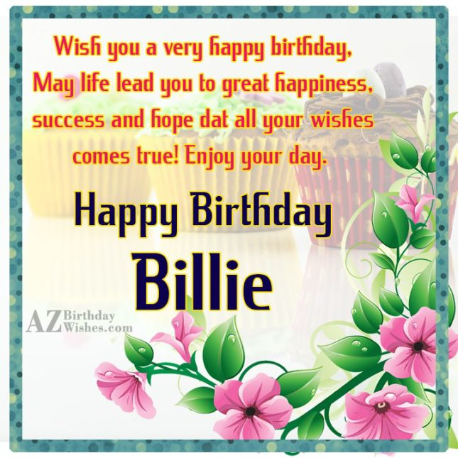 Happy Birthday Billie - AZBirthdayWishes.com