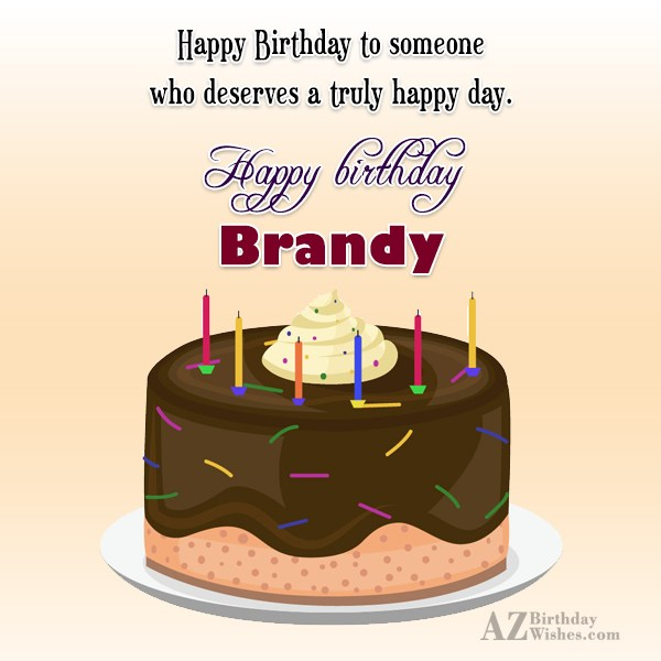 Happy Birthday Brandy - AZBirthdayWishes.com