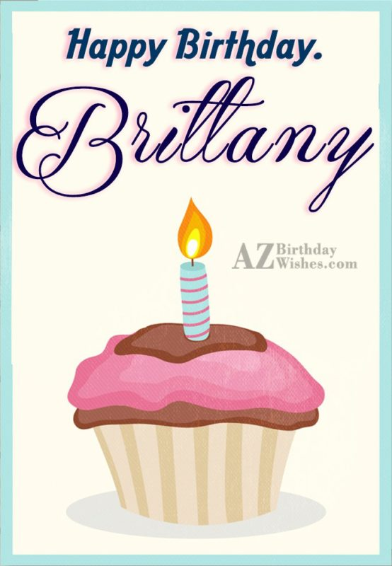 Happy Birthday Brittany - AZBirthdayWishes.com