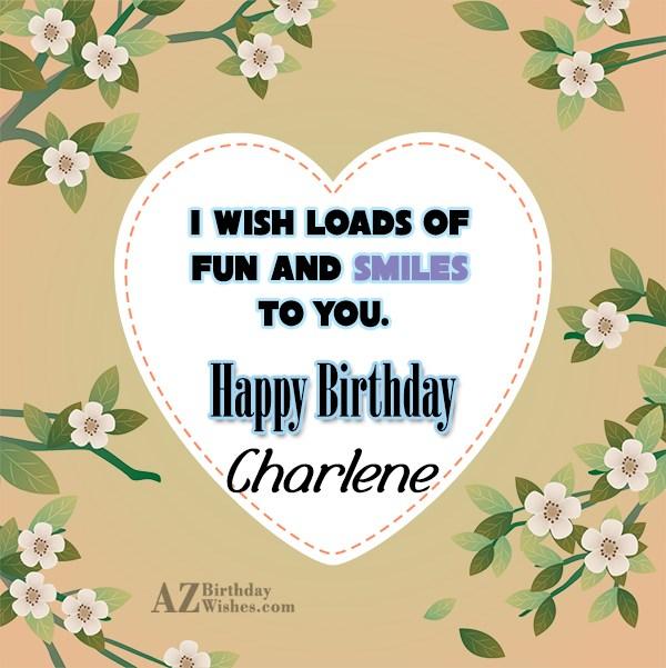 Happy Birthday Charlene - AZBirthdayWishes.com
